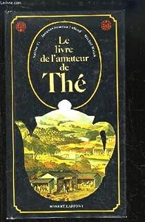 Le livre de l'amateur de thé, Yi, Sabine