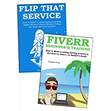 EASY CASH FIVERR BLUEPRINT: 2 Ways to Make Extra Money via Fiverr Freelancing… Fiverr Beginners Training & Flipping Digital Services Online