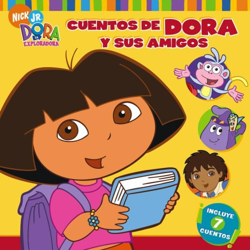 Cuentos de Dora y sus amigos (Dora's Storytime Collection) (Dora La Exploradora) (Spanish (Dora Collection)