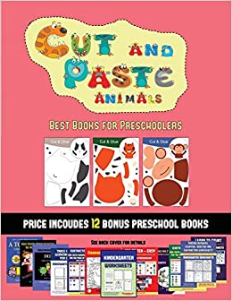 Best Books for Preschoolers (Cut and Paste Animals): 20 full ...