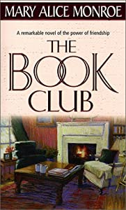 the book club by mary alice monroe. Black Bedroom Furniture Sets. Home Design Ideas