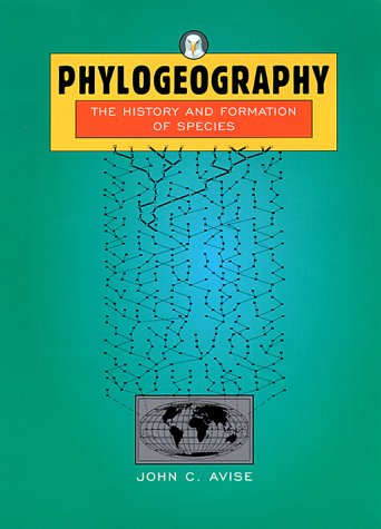 Phylogeography: The History and Formation of Species