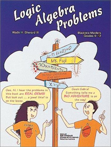 Logic Algebra Problems, Grades 9-12