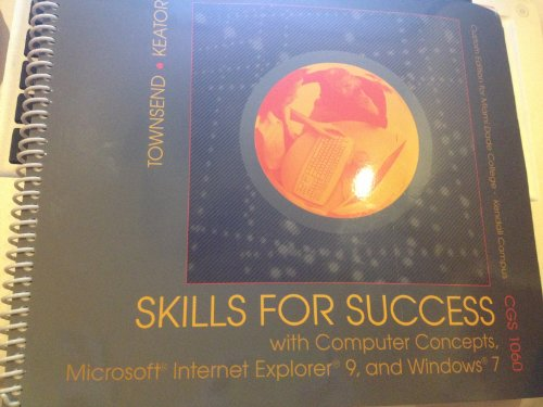 Skills for Success: With Computer Concepts - Custom Edition for Miami Dade College- Kendall Campus Edition