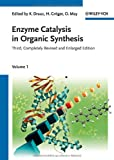 Enzyme Catalysis in Organic Synthesis, , 3527325476