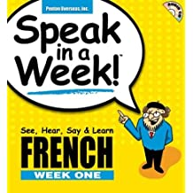 Speak in a Week French: See Hear Say & Learn