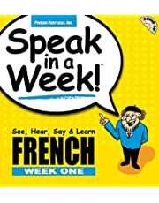 Speak in a Week French: See Hear Say & Learn