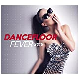 Dancefloor Fever 2015-2016 (By Fg)