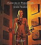 Flowers of Perversion: The Delirious Cinema of Jesús Franco
