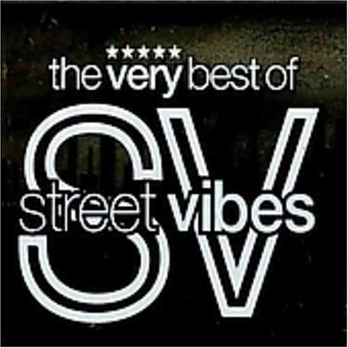 Very Best of Street Vibes (The Very Best Of Street Vibes)