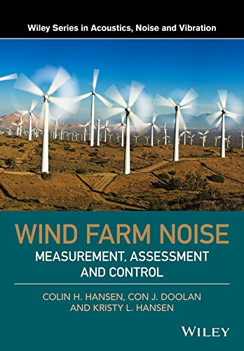 - Wind Farm Noise: Measurement, Assessment, and Control (Wiley Series in Acoustics Noise and Vibration)