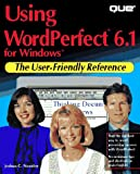 img - for Using Wordperfect 6.1 for Windows book / textbook / text book
