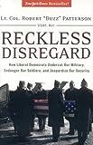 Reckless Disregard, Robert Patterson, 0895260093