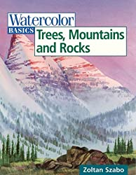Trees, Mountains and Rocks (Watercolor Basics)