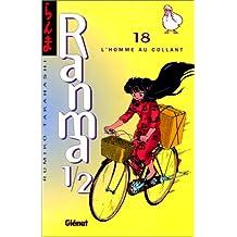 RANMA 1/2 T.18 : L'HOMME AU COLLANT