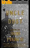 Uncle Dust