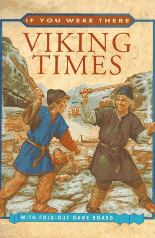 Viking Times (If You Were There)