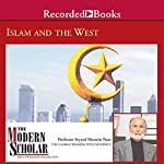 The Modern Scholar: Islam and the West | Sayyed Hossein Nasr