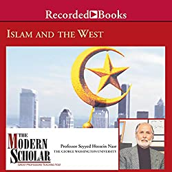 The Modern Scholar: Islam and the West
