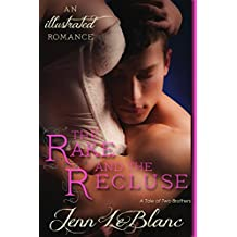 The Rake and The Recluse, a romance novel with illustrations: A Tale of Two Brothers (Lords Of Time Series Book 1)