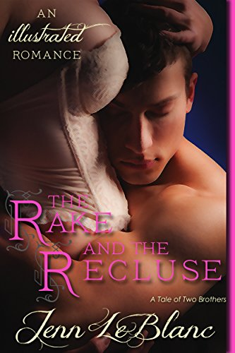 Book: The Rake and the Recluse REDUX by Jenn LeBlanc