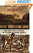 #4: Many Thousands Gone: The First Two Centuries of Slavery in North America