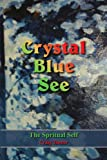 Crystal Blue See, Craig Tanner, 1420858904