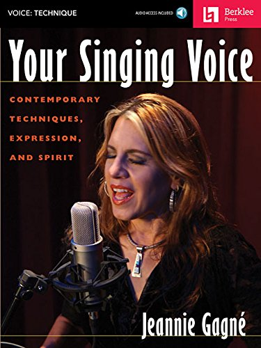 Your Singing Voice: Contemporary Techniques, Expression, and Spirit Bk/Online Audio
