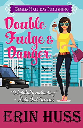 Double Fudge & Danger (Cambria Clyne Mysteries Book 3) by [Huss, Erin]