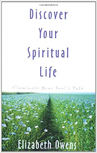 Discover Your Spiritual Life: Illuminate Your Souls Path