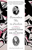 img - for Remember Me to Harlem: The Letters of Langston Hughes and Carl Van Vechten book / textbook / text book