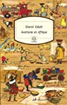 Aventures en Afrique par Celati