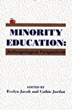 Minority Education, Evelyn Jacob and Cathie Jordan, 0893919373