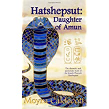 Hatshepsut: Daughter of Amun