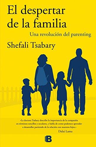 El despertar de la familia (Spanish Edition) by Shefali Tsabary
