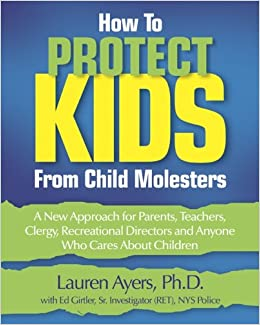How to Protect Kids from Child Molesters
