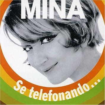 MP3 SE TELEFONANDO MINA SCARICARE