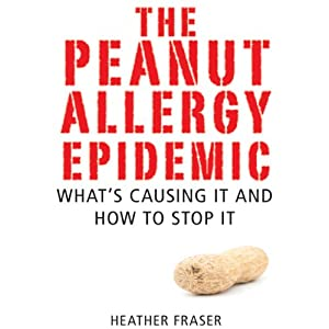 The Peanut Allergy Epidemic Audiobook