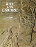 Art and Empire : Treasures from Assyria in the British Museum, , 0870997386