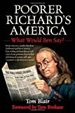 img - for [POORER RICHARD'S AMERICA]Poorer Richard's America by Skyhorse Publishing(Author){Poorer Richard's America: What Would Ben Say?}Hardcover on 01-Aug-2010 book / textbook / text book