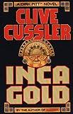 Inca Gold, Clive Cussler, 0816174431