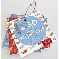 30 liebe Wünsche für jeden Tag: Botschaften für die Tür
