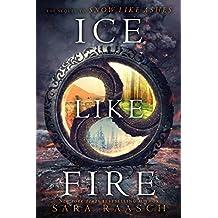 Ice Like Fire (Snow Like Ashes)