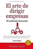 El arte de dirigir empresas (Economia Y Empresa)