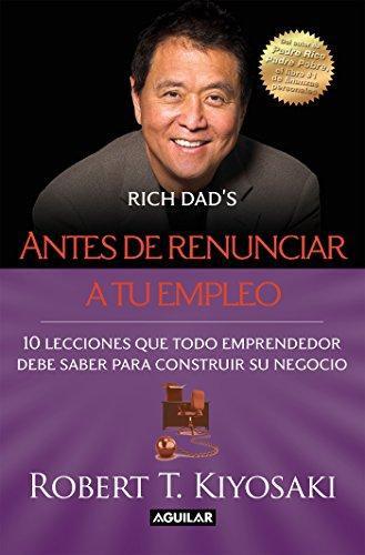 Antes de renunciar a tu empleo (Spanish Edition)