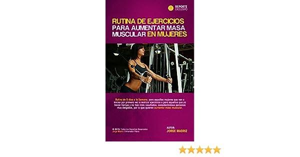 Amazon.com: RUTINA DE EJERCICIOS PARA AUMENTAR MASA MUSCULAR PARA MUJERES: ENTRENAMIENTO FISICO PARA MUJERES. Rutina de ejercicios para mujeres en el ...