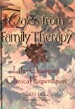 Tales from Family Therapy, Frank N. Thomas and Thorana S. Nelson, 0789000652