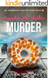 Pumpkin Pie Brulee & Murder: An Oceanside Cozy Mystery - Book 9