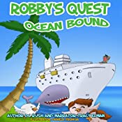 Robby's Quest: Ocean Bound | D. C. Rush
