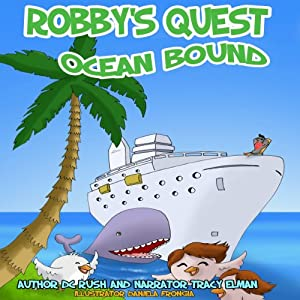 Robby's Quest: Ocean Bound Audiobook